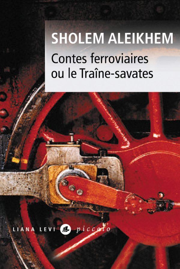 Contes ferroviaires ou le Traîne-savates
