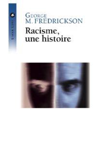Racisme, une histoire