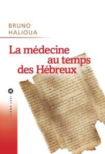 La Médecine aux temps des Hébreux