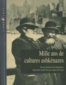 Mille ans de cultures ashkénazes