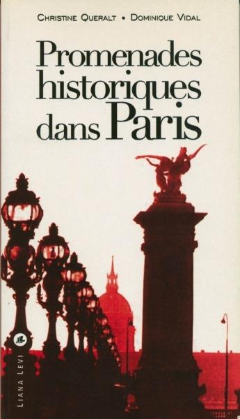 Promenades historiques dans Paris