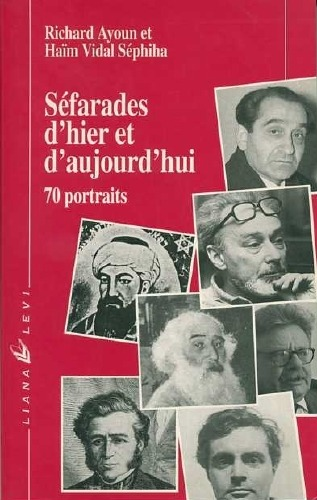 Sépharades d'hier et d'aujourd'hui (Sephardim of Yesterday and Today)