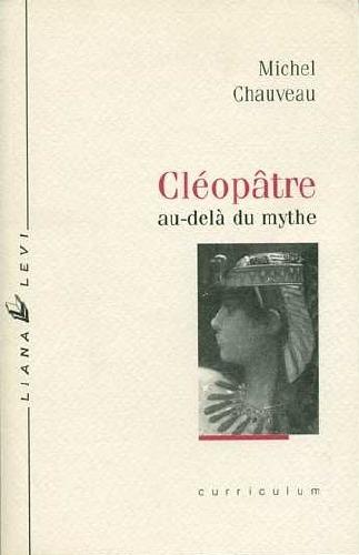 Cléopâtre au-delà du mythe (Cleopatra)