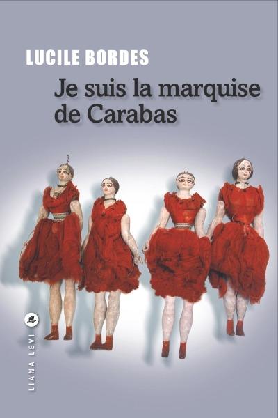 Je suis la marquise de Carabas