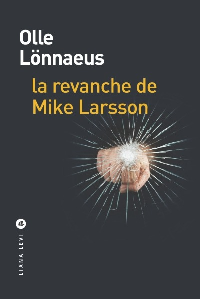 La Revanche de Mike Larsson