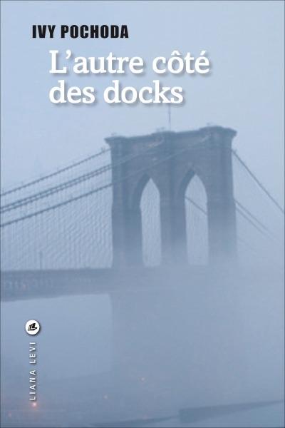 L'Autre côté des docks