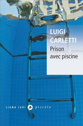 Prison avec piscine