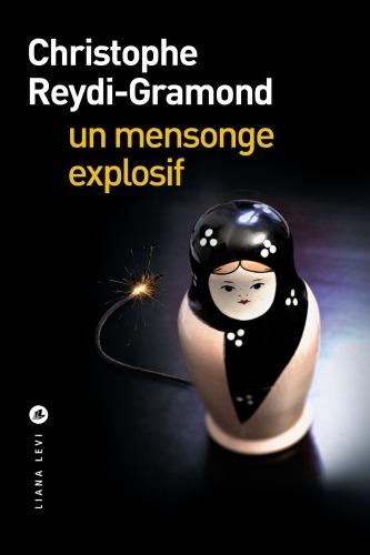 Un mensonge explosif