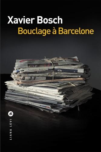 Bouclage à Barcelone