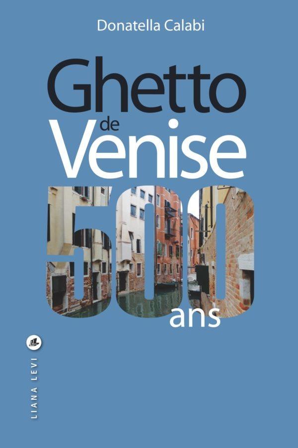 Ghetto de Venise, 500 ans