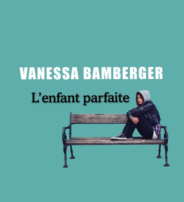 L'Enfant parfaite de Vanessa Bamberger, coup de coeur de la librairie Coiffard sur RTL