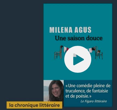 Une saison douce de Milena Agus sur France Info